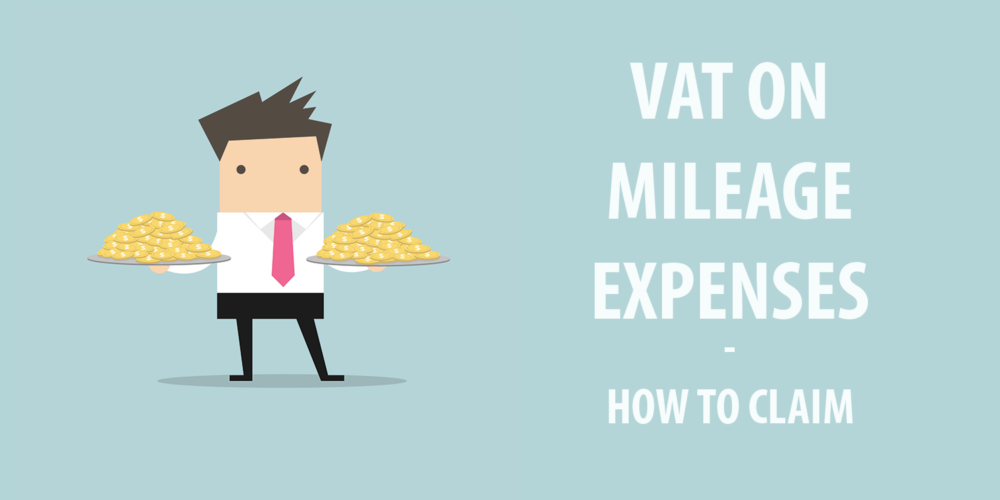 VAT on mileage expenses – how to claim
