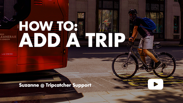 Tripcatcher-How to add a trip