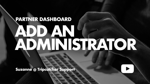 Tripcatcher-Add-Administrator
